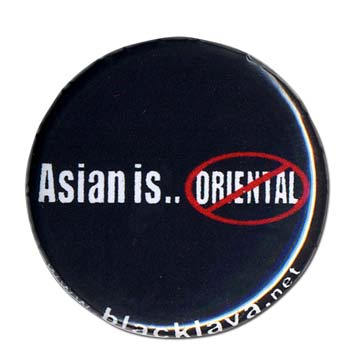 ASIAN Is not oriental!